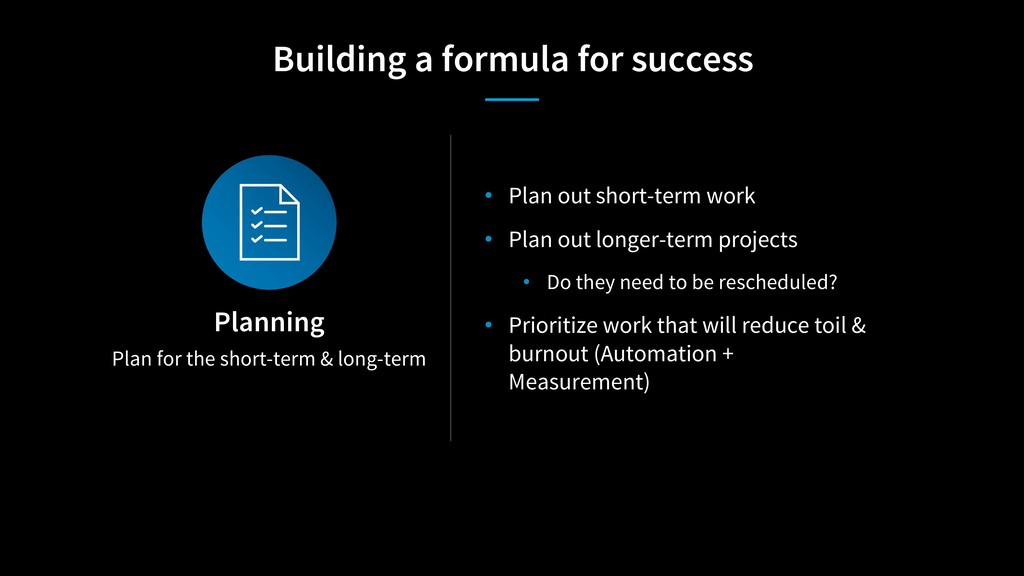Plan for the short-term & long-term Planning • ...