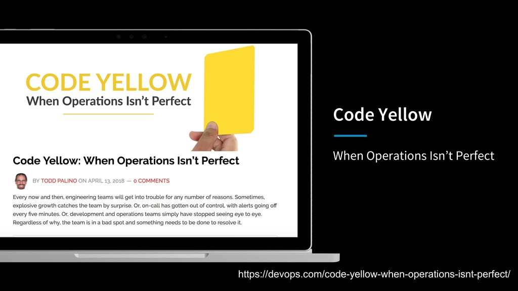 When Operations Isn't Perfect Code Yellow https...