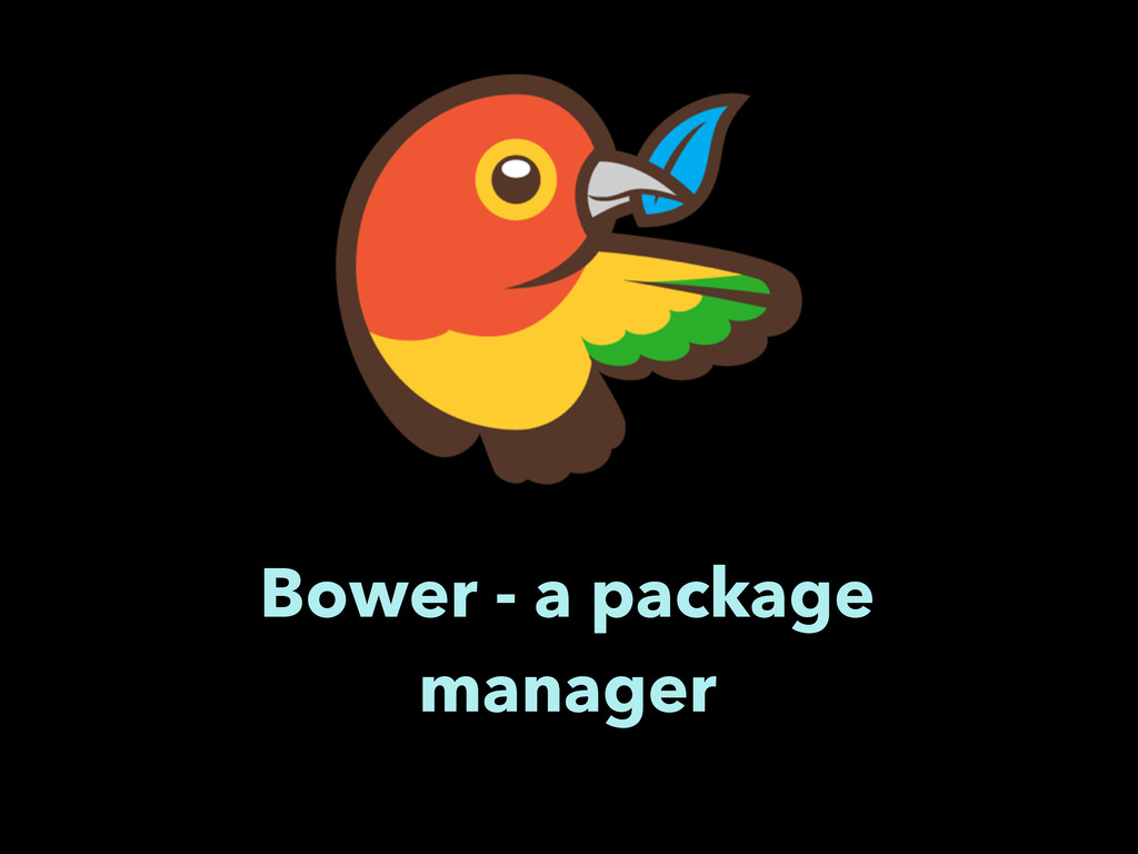Bower - a package manager