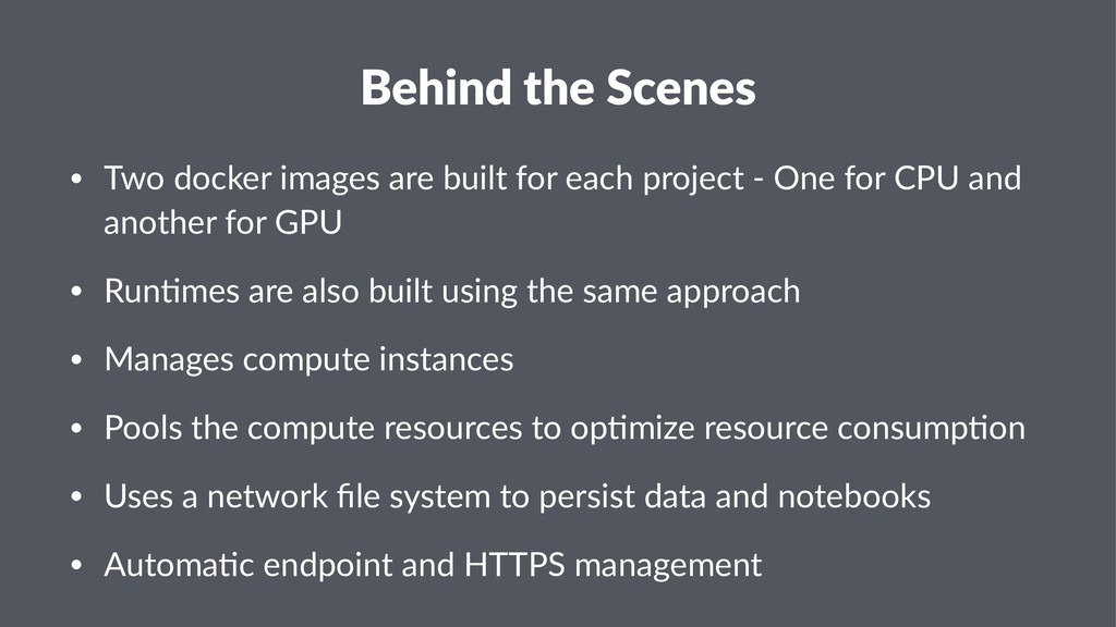 Behind the Scenes • Two docker images are built...