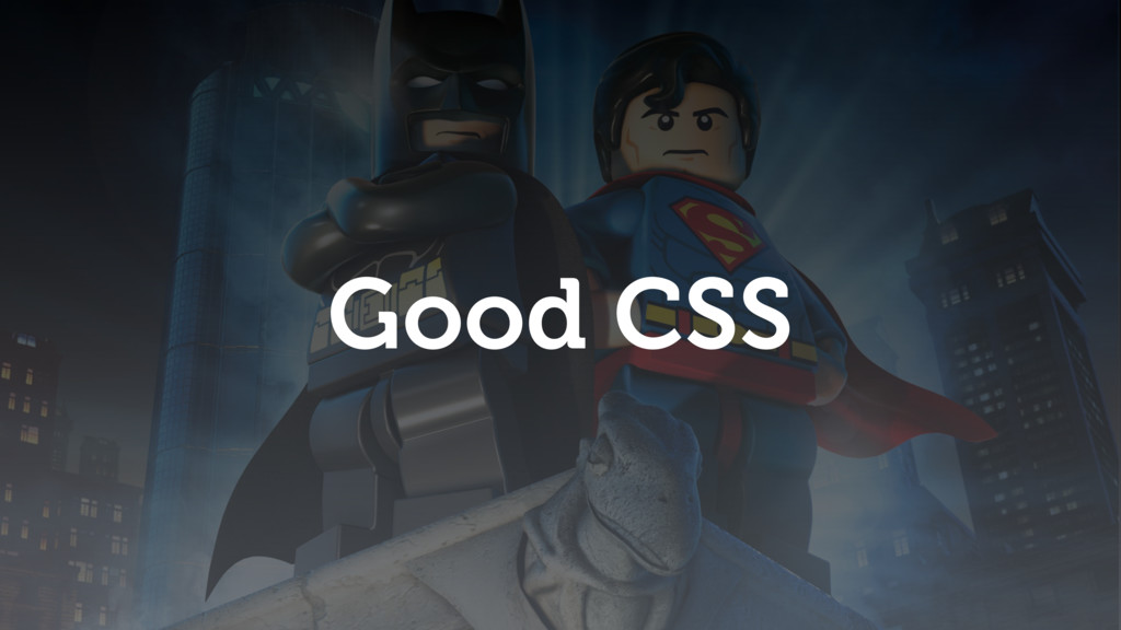 Good CSS