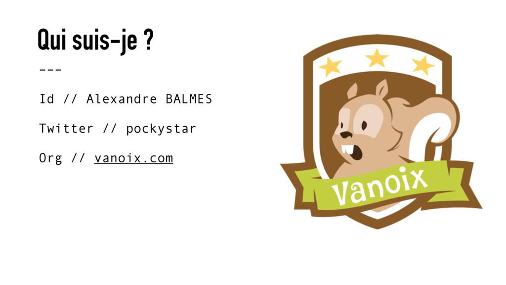 Qui suis-je ? ––– Id // Alexandre BALMES  Tw...