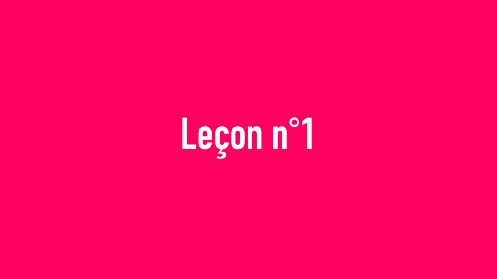 Leçon n°1