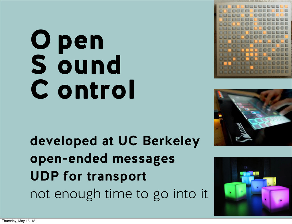 O S C developed at UC Berkeley open-ended messa...