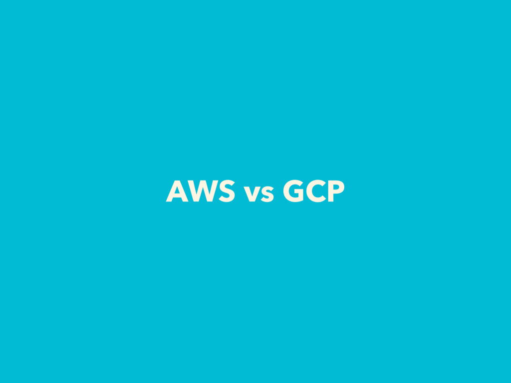 AWS vs GCP