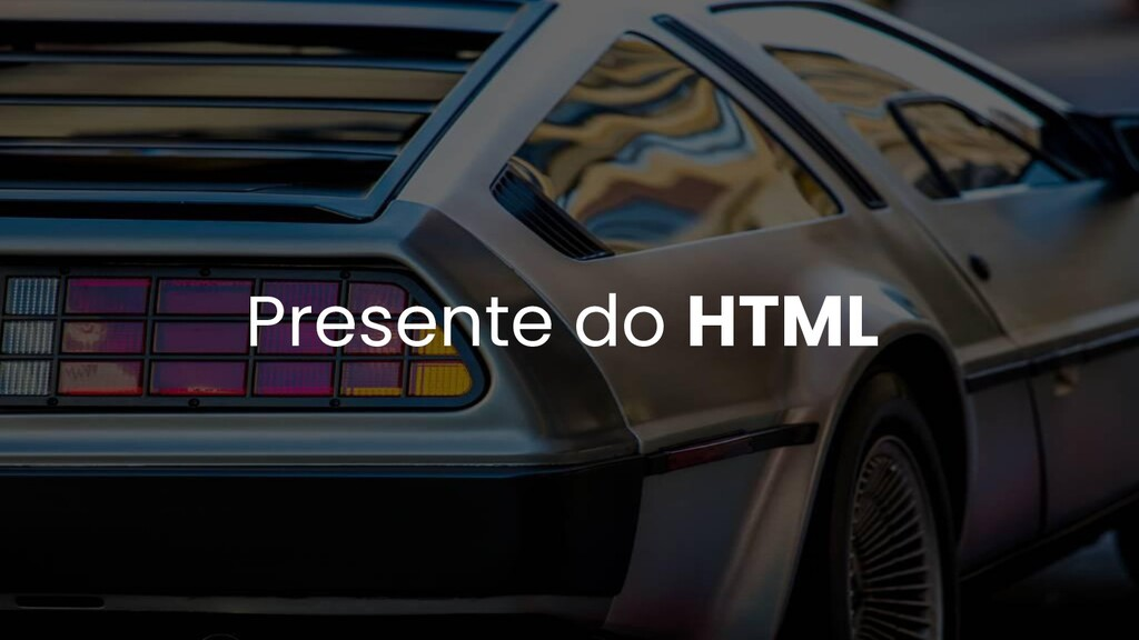 Presente do HTML