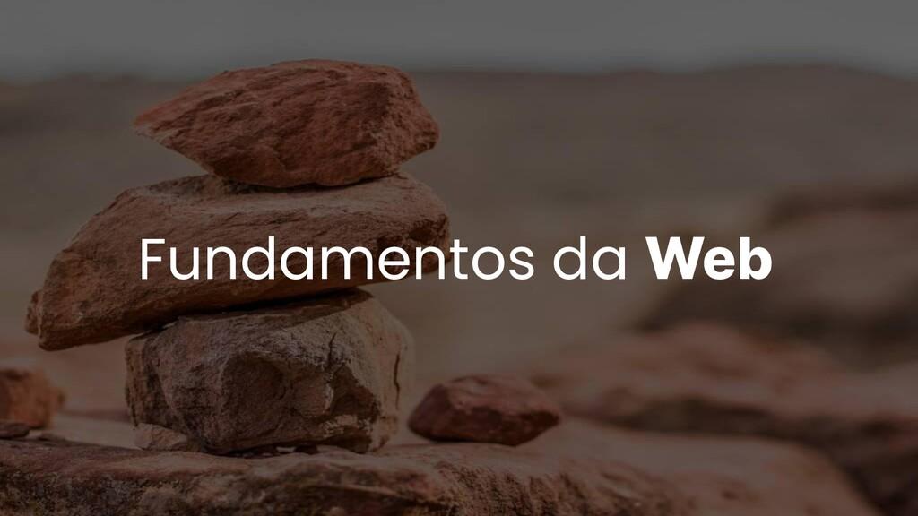 Fundamentos da Web