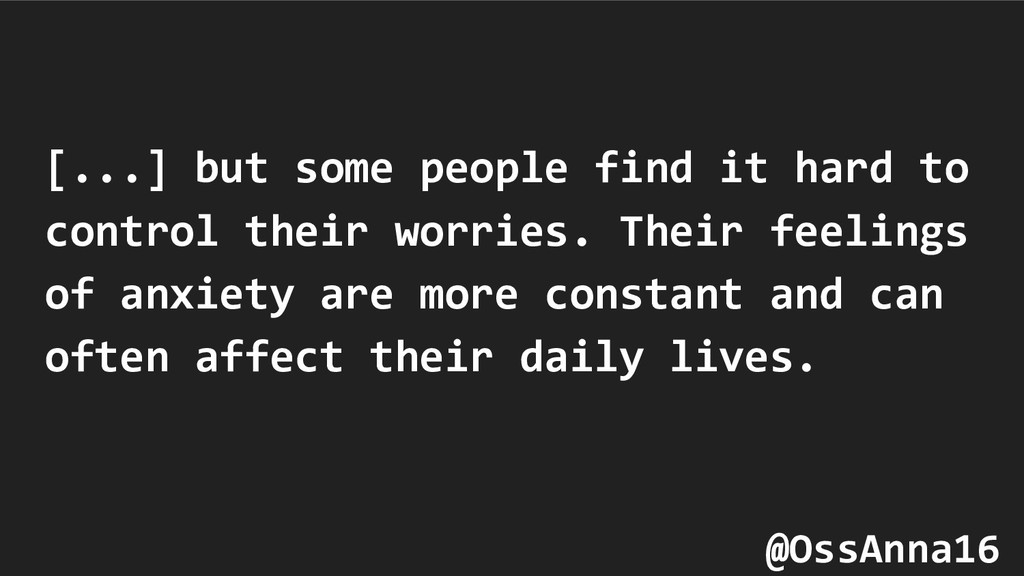 [...] but some people find it hard to control t...