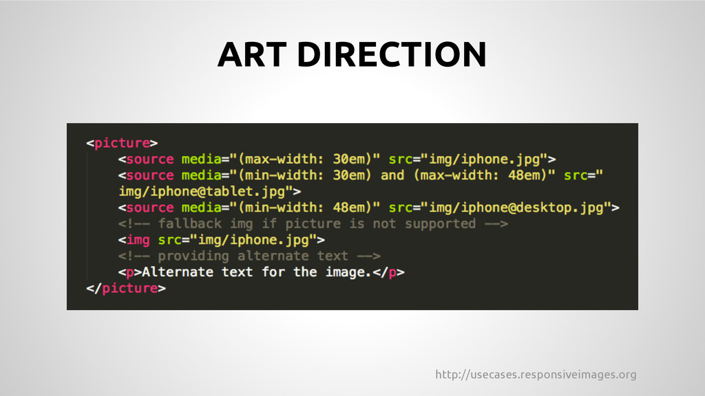 http://usecases.responsiveimages.org ART DIRECT...