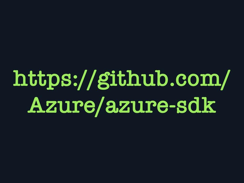 https://github.com/ Azure/azure-sdk