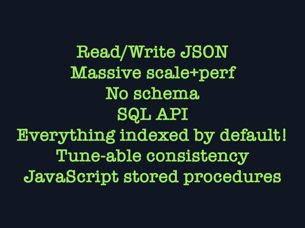 Read/Write JSON Massive scale+perf No schema SQ...