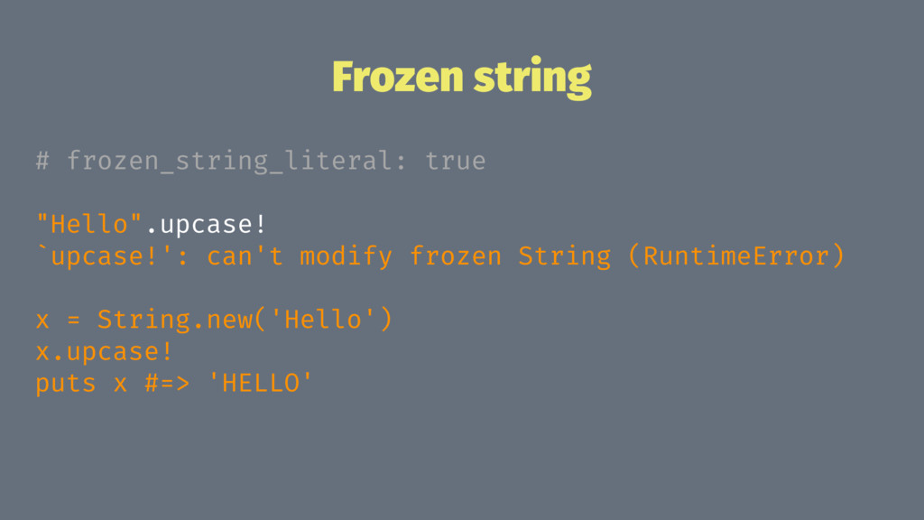 "Frozen string # frozen_string_literal: true ""He..."