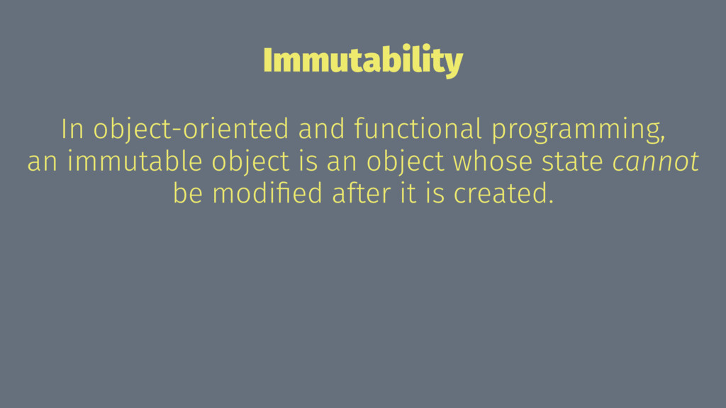 Immutability In object-oriented and functional ...