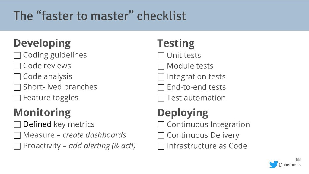 "88 @phermens The ""faster to master"" checklist D..."