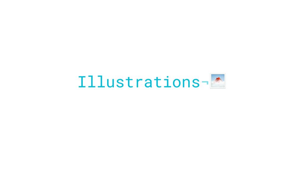 Illustrations¬