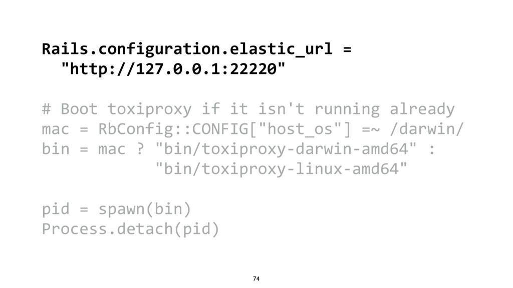 """74 Rails.configuration.elastic_url = """"http://12..."""
