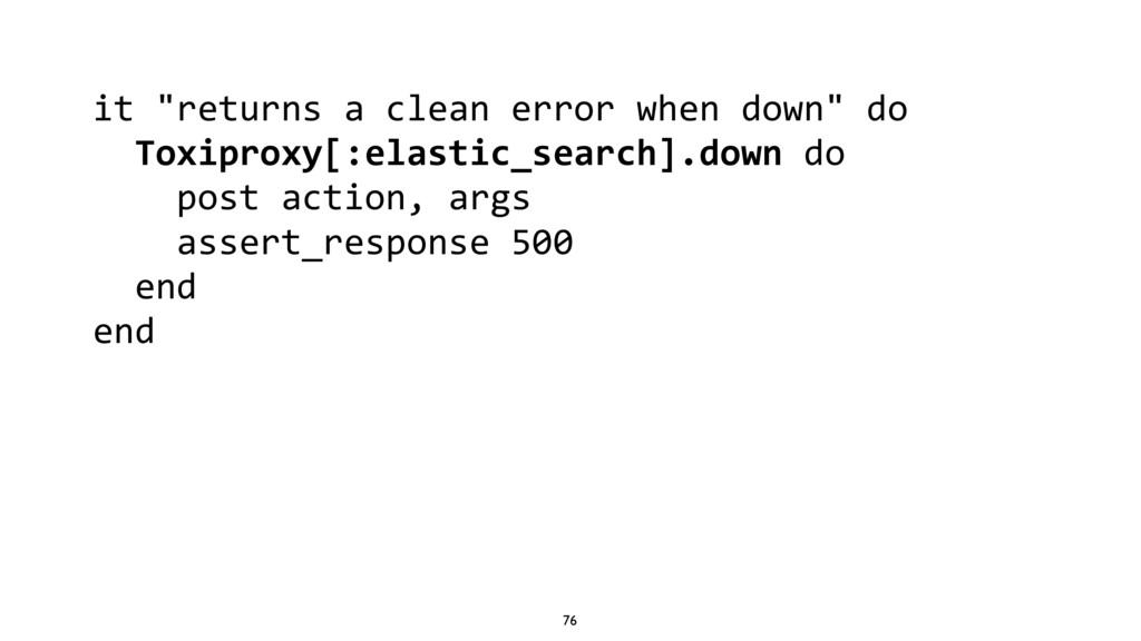 "76 it ""returns a clean error when down"" do Toxi..."
