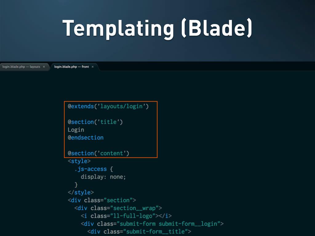 Templating (Blade)