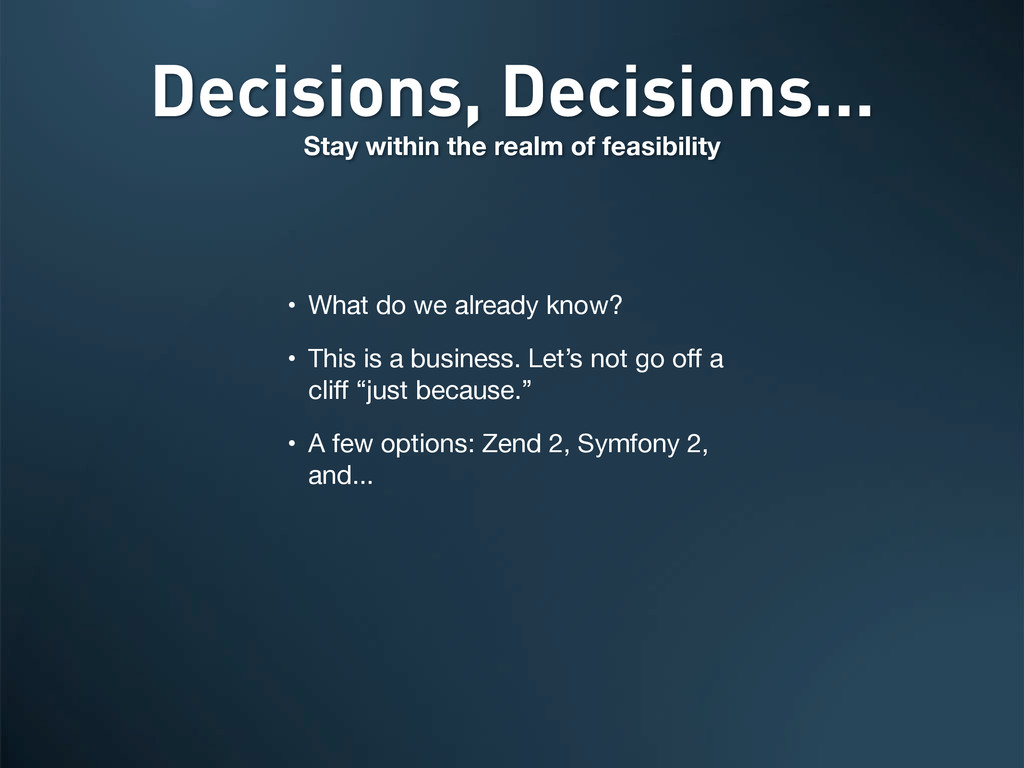 Decisions, Decisions... Stay within the realm o...