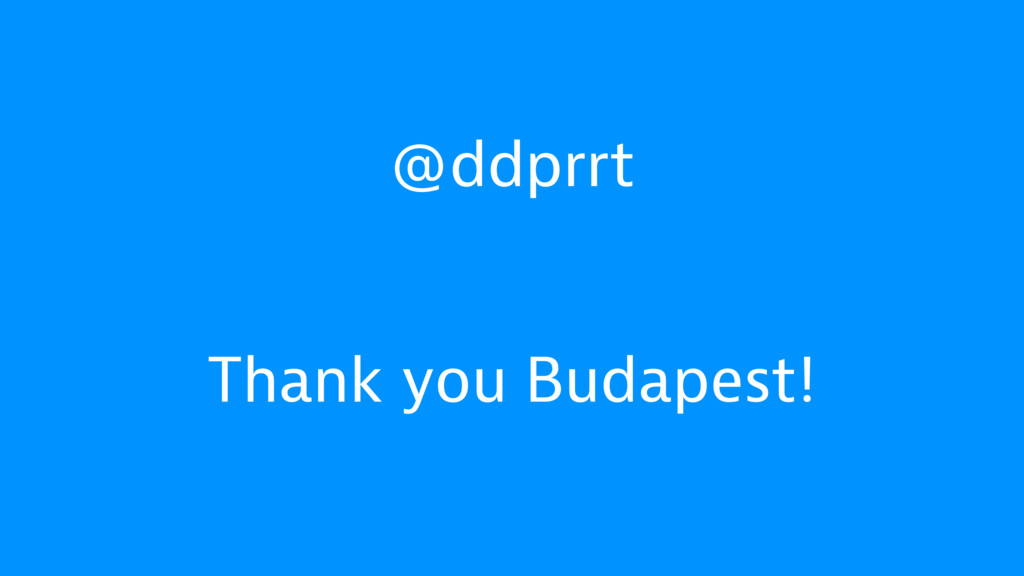 @ddprrt Thank you Budapest!