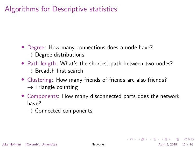 Algorithms for Descriptive statistics • Degree:...