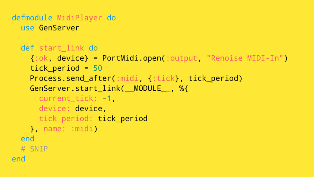 defmodule MidiPlayer do use GenServer def start...