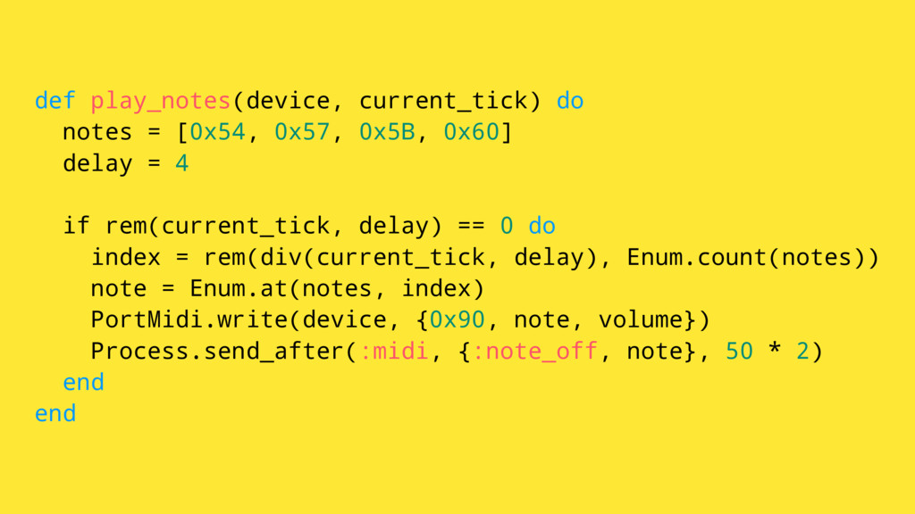 def play_notes(device, current_tick) do notes =...