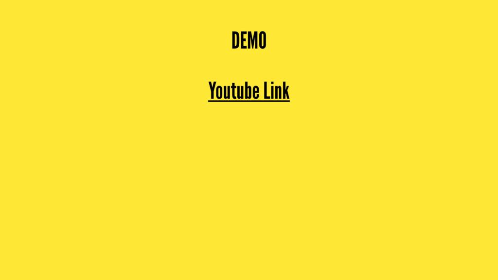 DEMO Youtube Link