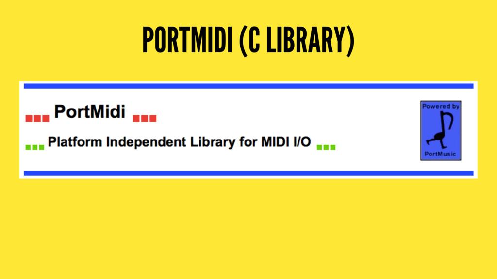 PORTMIDI (C LIBRARY)