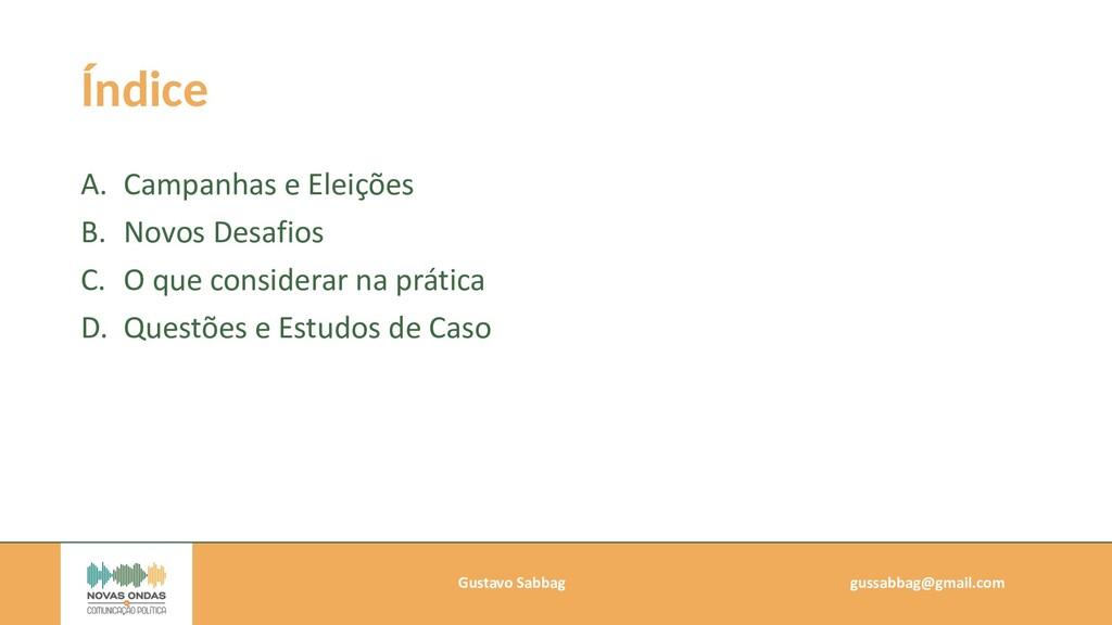 Gustavo Sabbag   gussabbag@gmail.com   Índice A...