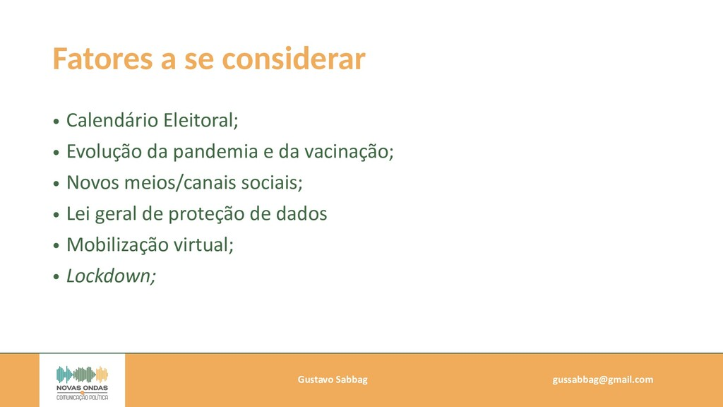 Gustavo Sabbag   gussabbag@gmail.com   Fatores ...
