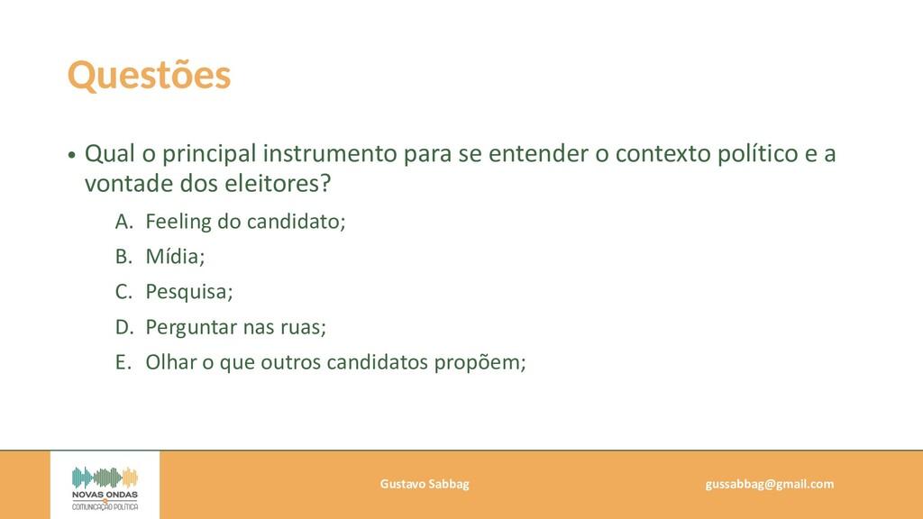Gustavo Sabbag   gussabbag@gmail.com   Questões...