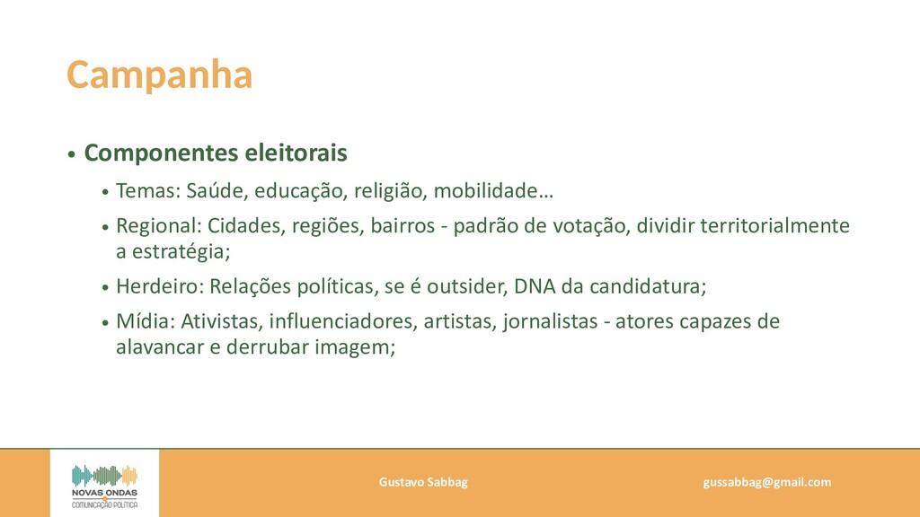 Gustavo Sabbag   gussabbag@gmail.com   Campanha...