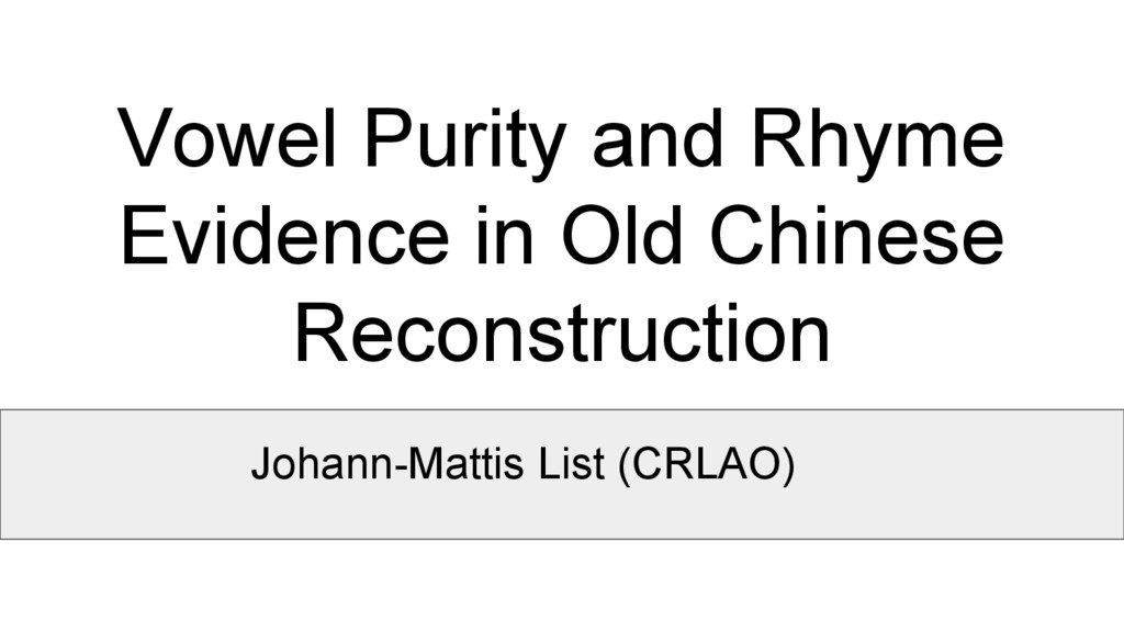 Vowel Purity and Rhyme Evidence in Old Chinese ...