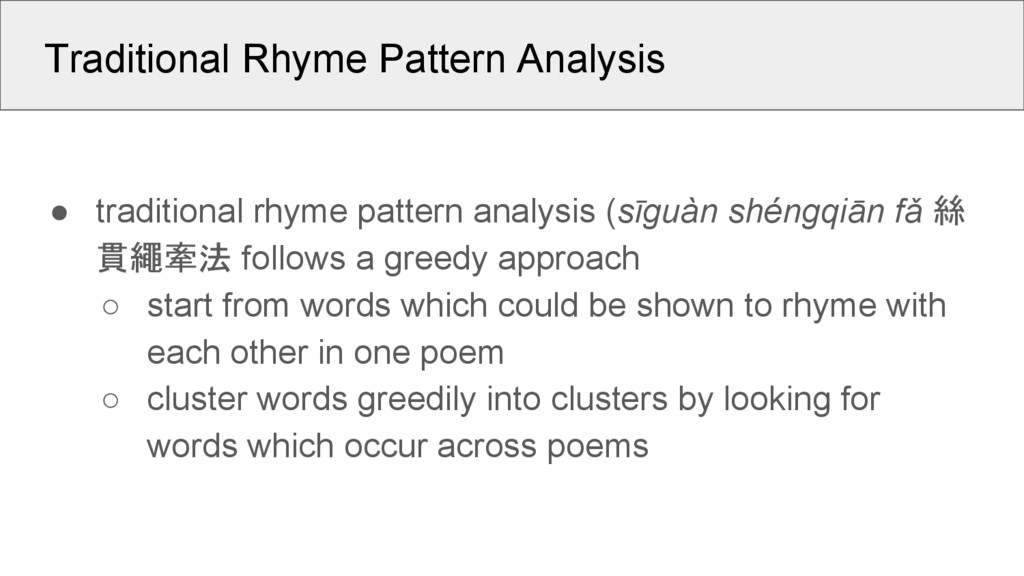 Traditional Rhyme Pattern Analysis ● traditiona...