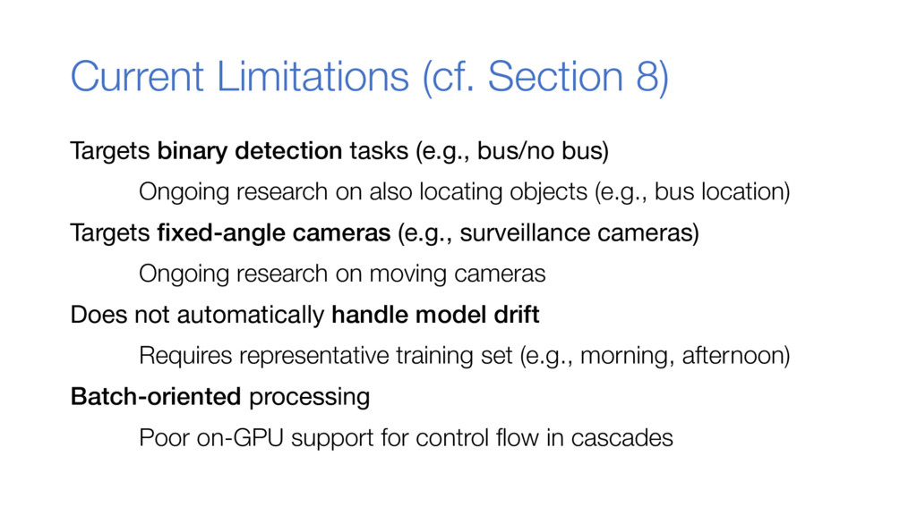 Current Limitations (cf. Section 8) Targets bin...