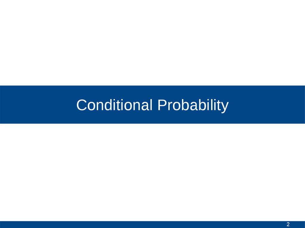 2 Conditional Probability