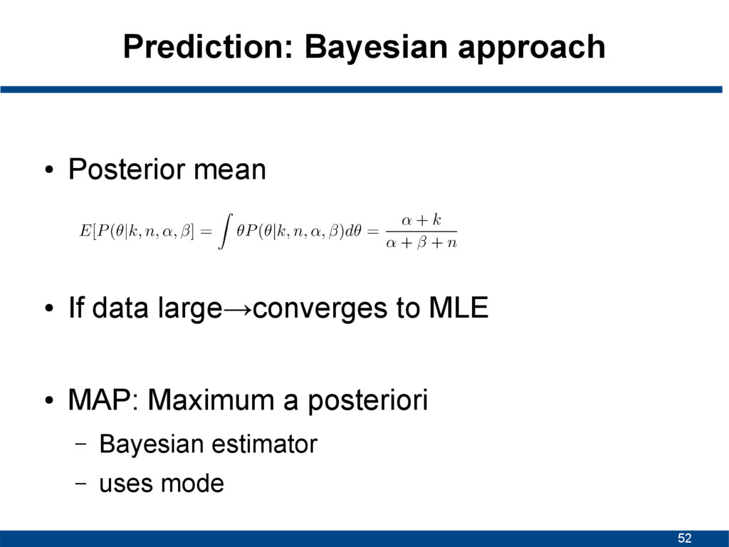 52 Prediction: Bayesian approach ● Posterior me...