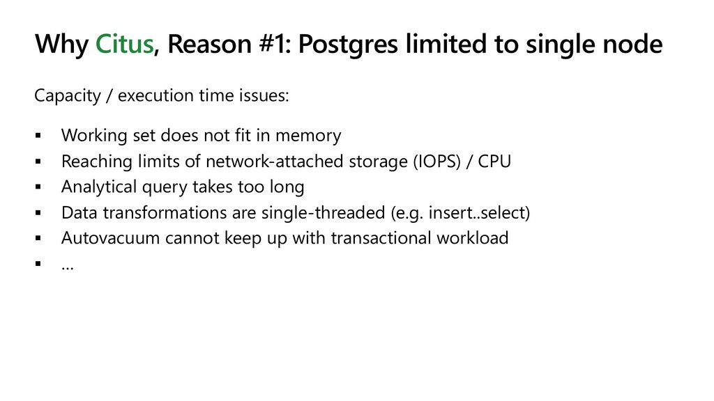 Why Citus, Reason #1: Postgres limited to singl...