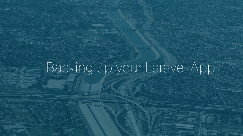 Backing up your Laravel App