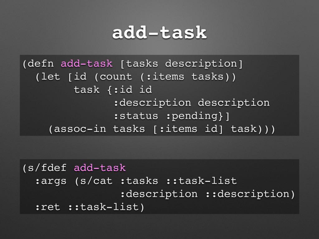 add-task (defn add-task [tasks description] (le...