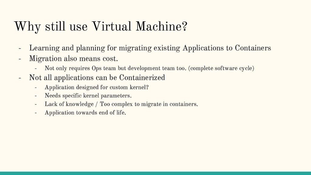 Why still use Virtual Machine? - Learning and p...