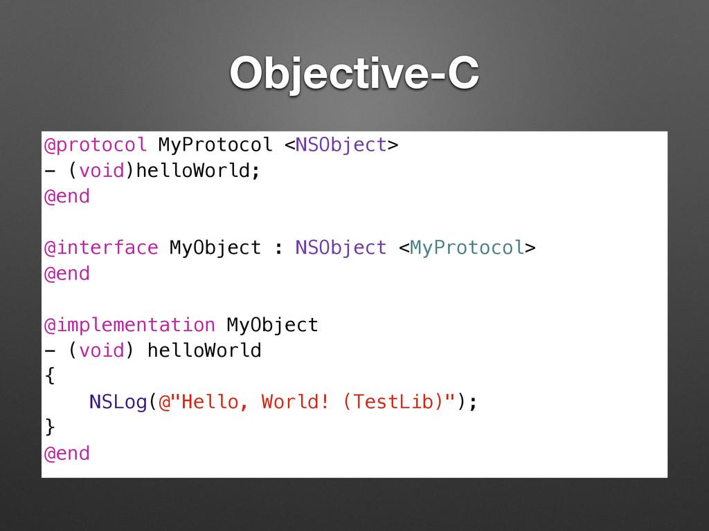 Objective-C @protocol MyProtocol <NSObject> - (...