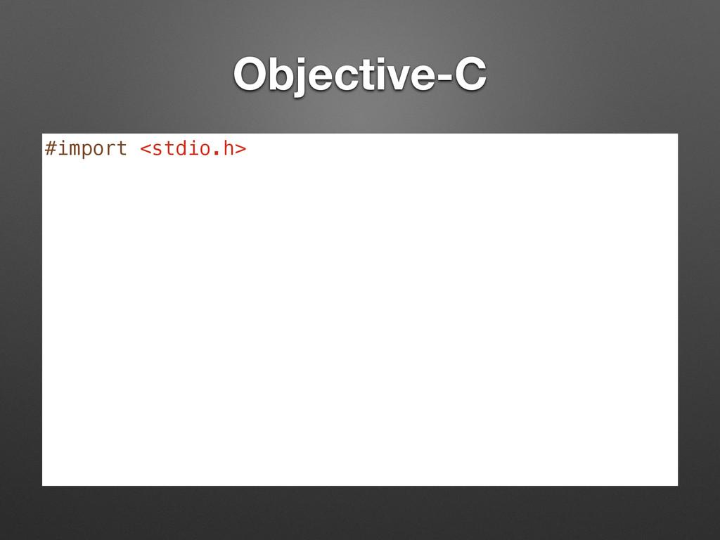 Objective-C #import <stdio.h>