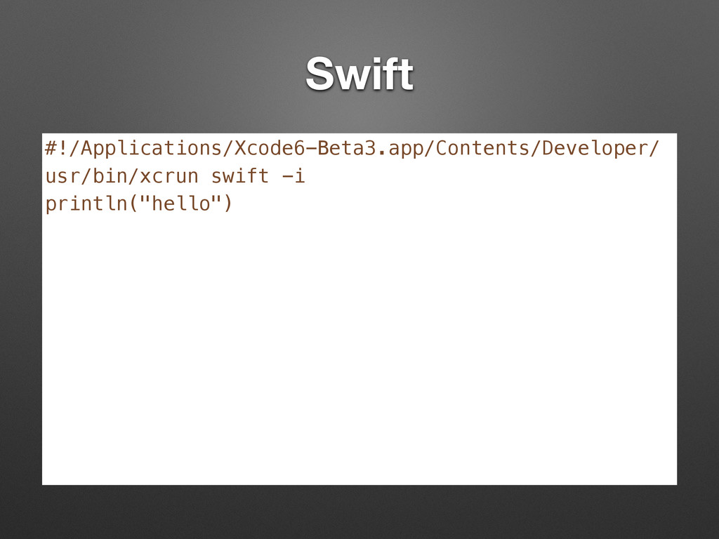 Swift #!/Applications/Xcode6-Beta3.app/Contents...