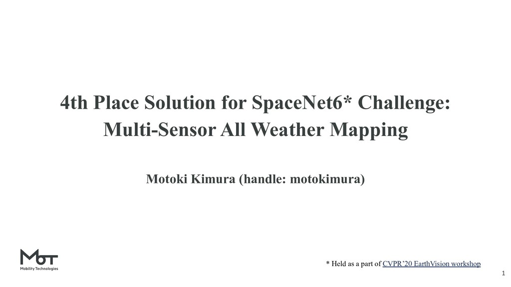 4th Place Solution for SpaceNet6* Challenge: Mu...