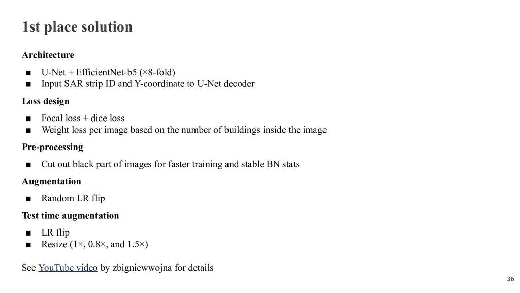 1st place solution Architecture ■ U-Net + Effic...