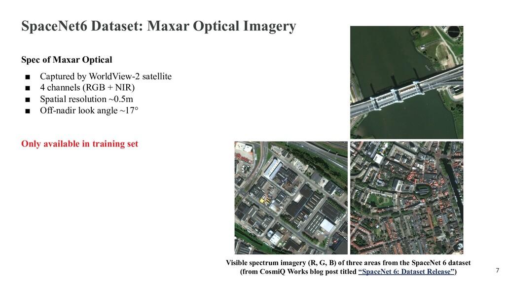 SpaceNet6 Dataset: Maxar Optical Imagery Spec o...