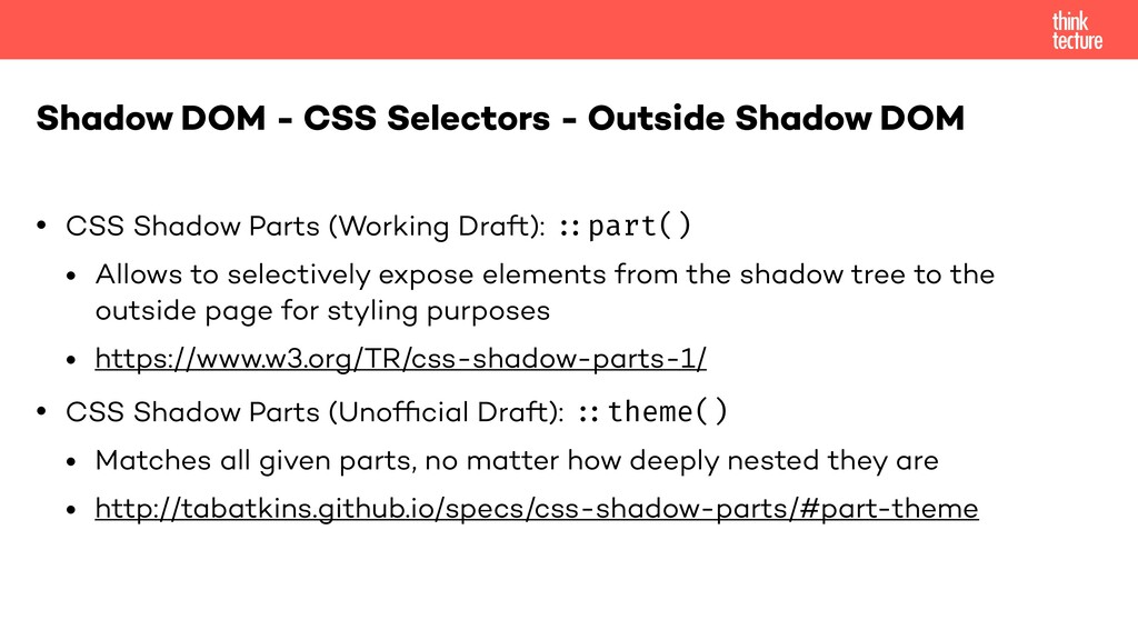 "• CSS Shadow Parts (Working Draft): ""::part() •..."