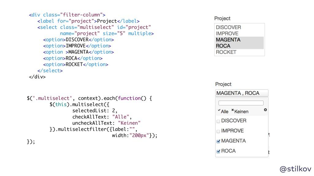 @stilkov $('.multiselect', context).each(functi...